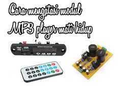 Cara mengatasi modul MP3 player mati hidup
