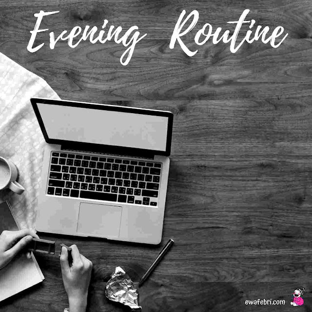 how to set up evening routine