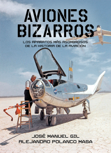 """AVIONES BIZARROS"" Libro BELLUMARTIS HISTORIA MILITAR BELLUMLIBRIS"