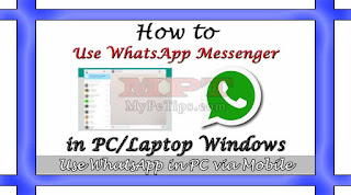 How to Use WhatsApp Messenger in PC/Laptop via Phone
