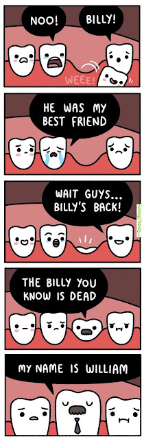 dentist humor, losing teeth, baby teeth, adult teeth, tooth comic, dental humor, billy william tooth
