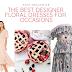 THE BEST DESIGNER FLORAL DRESSES FOR OCCASIONS