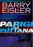 Barry Eisler-Parigi è una puttana-Traduzione di Francesca Cosi e Alessandra Repossi - copertina