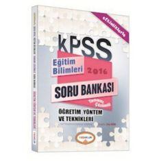 Yediiklim KPSS Öğretim Yöntem ve Teknikleri Tamamı Çözümlü Soru Bankası (2016)
