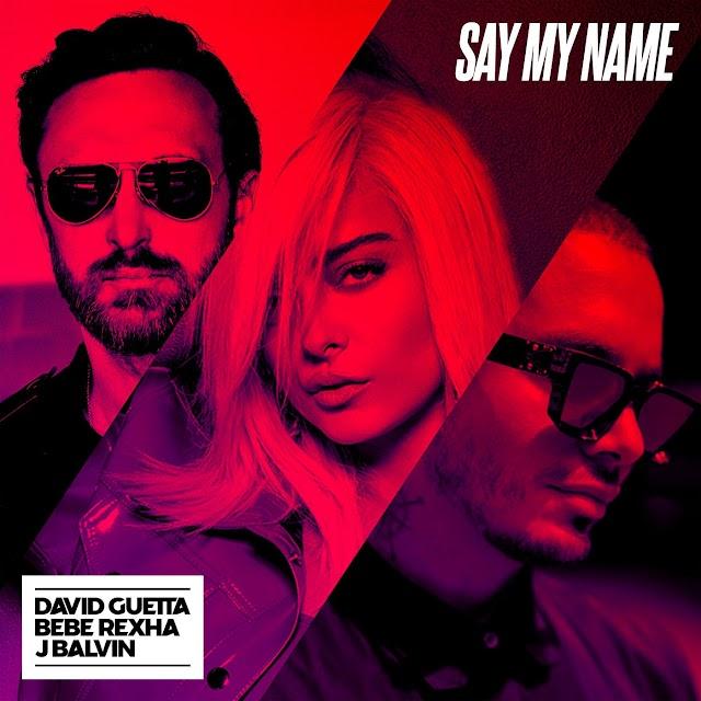 David Guetta - Say My Name Feat Bebe Rexha J Balvin