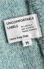 https://www.amazon.com/Uncomfortable-Labels-Autistic-Trans-Woman/dp/1785925873