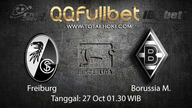 Prediksi Bola Jitu Freiburg vs Borussia Monchengladbach 27 Oktober 2018 ( German Bundesliga )