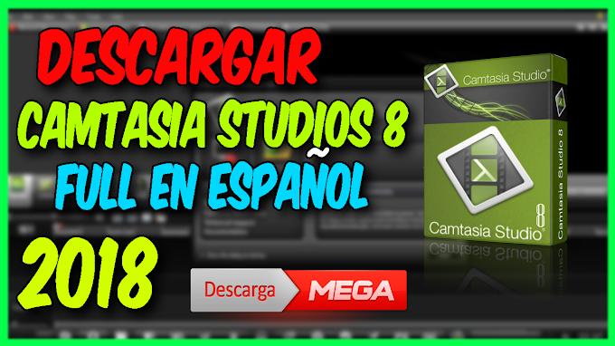 Descargar Camtasia Studio 8 Full Español Por MEGA 2018