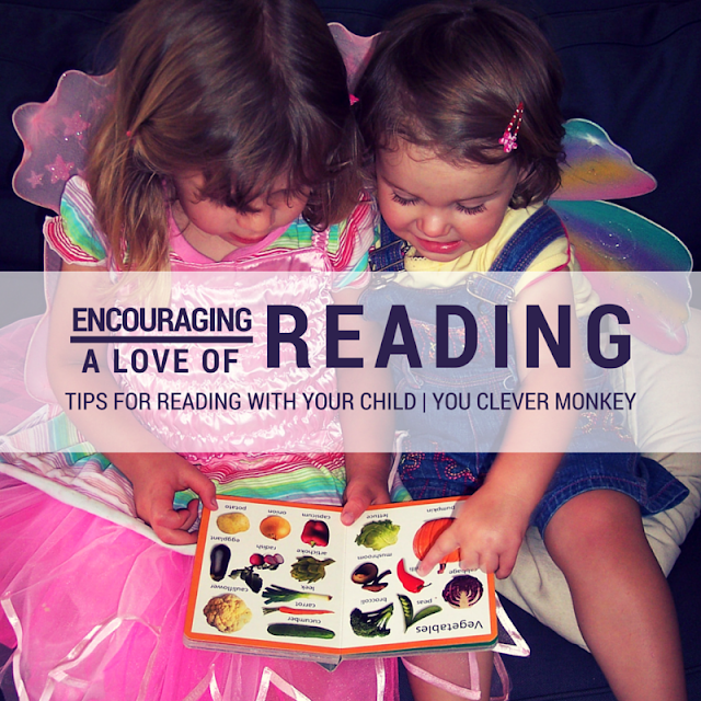 Encouraging a Love of Reading - Tips for reading with your child | you clever monkey
