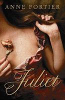 Juliet - Anne Fortier