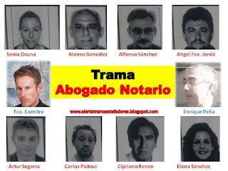 http://alertatramaestafadores.blogspot.com/2016/03/la-trama-abogado-comitre-y-notario-pena.html