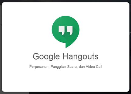 Mengapa Harus Memilih Aplikasi Messenger Google Hangouts??