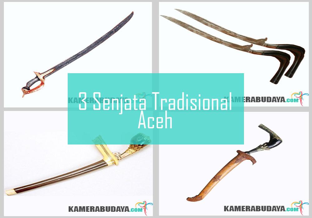 Inilah 3 Senjata Tradisional Dari Aceh (Nangroe Aceh Darussalam)