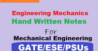 Engineering Mechanics Handwritten Notes for GATE, ESE, PSUs - ErForum | Forum for GATE ESE PSUs| Engineers Forum