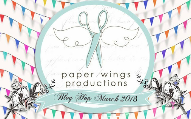 Paper Wings Productions March 2018 Blog Hop Banner