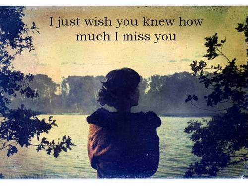 I Just Wish You Knew How Much