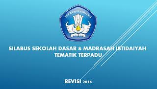 Silabus SD Kurikaulum 2013 Tematik Revisi 2016 Untuk Semua Kelas