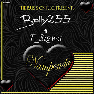 (Download Audo) | Belly 255 Ft T Sigwa - Nampenda |Mp3 Download
