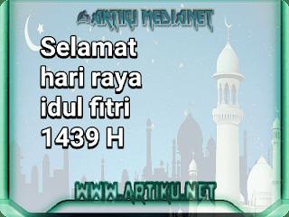 Artiku Medianet mengucapkan Selamat hari raya idul fitri 1439 H