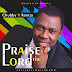 Gospel Music: Praise The Lord | @ Chubby Ft Romzy