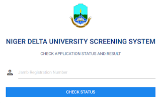 Niger Delta University (NDU): Post UTME Result Is Out! How To Check