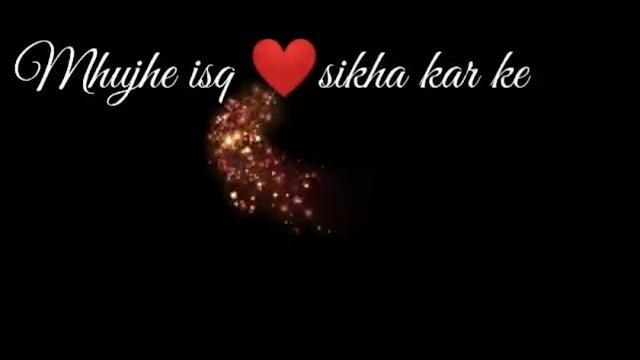 Mhujhe Ishq Sikha Kar Ke🥰Romantic Whatsapp Status Video Free Download