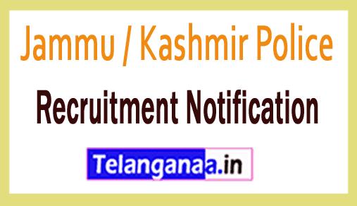 Jammu / Kashmir Police Recruitment Notification