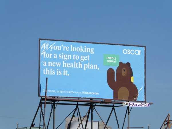 sign to get new health plan Oscar billboard