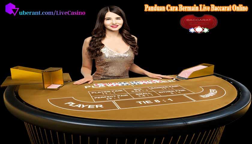 Panduan Cara Bermain Live Baccarat Online Uang Asli