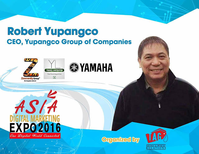 Asia Digital Marketing Expo 2016 welcomes the President of the Yupangco Group of Companies