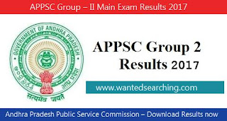APPSC Group – II Main Exam Results 2017  -  Andhra Pradesh Public Service Commission – Download Results now