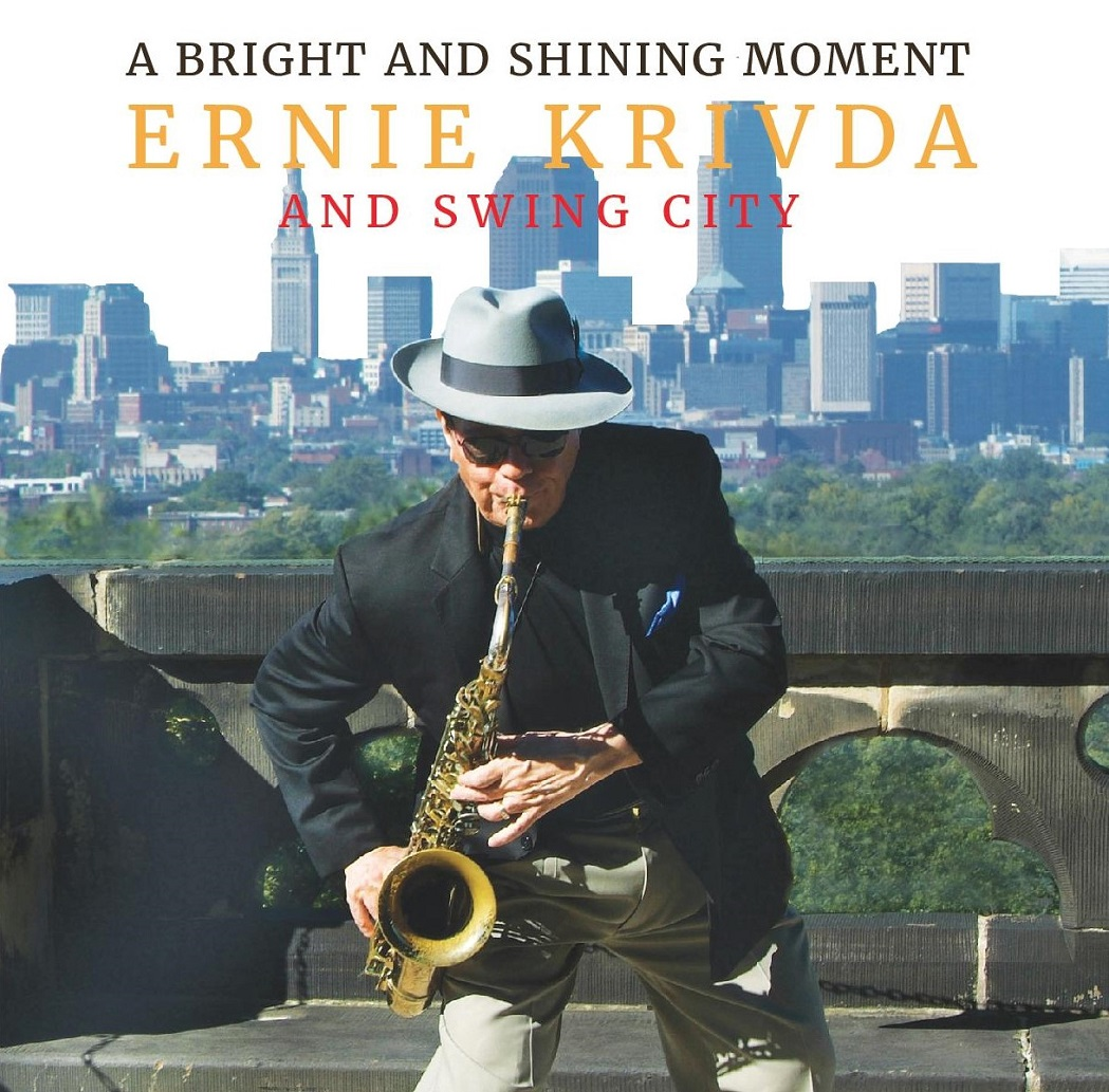 Republic of Jazz: Ernie Krivda and Swing City - A Bright and