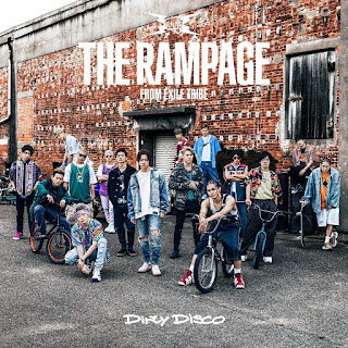 THE RAMPAGE from EXILE TRIBE - Dirty Disco 歌詞