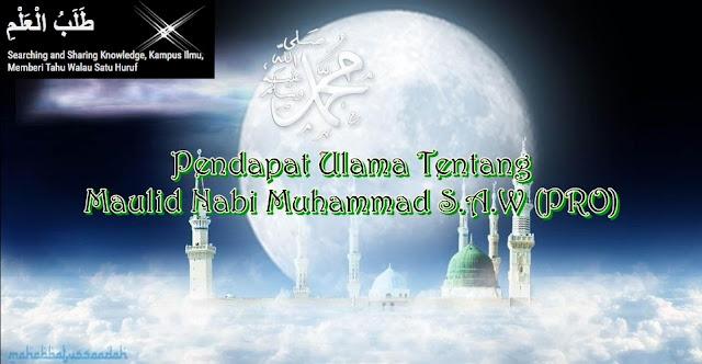 Pendapat Ulama Tentang Maulid Nabi Muhammad S.A.W (PRO)