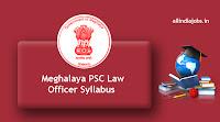 Meghalaya PSC Law Officer Syllabus