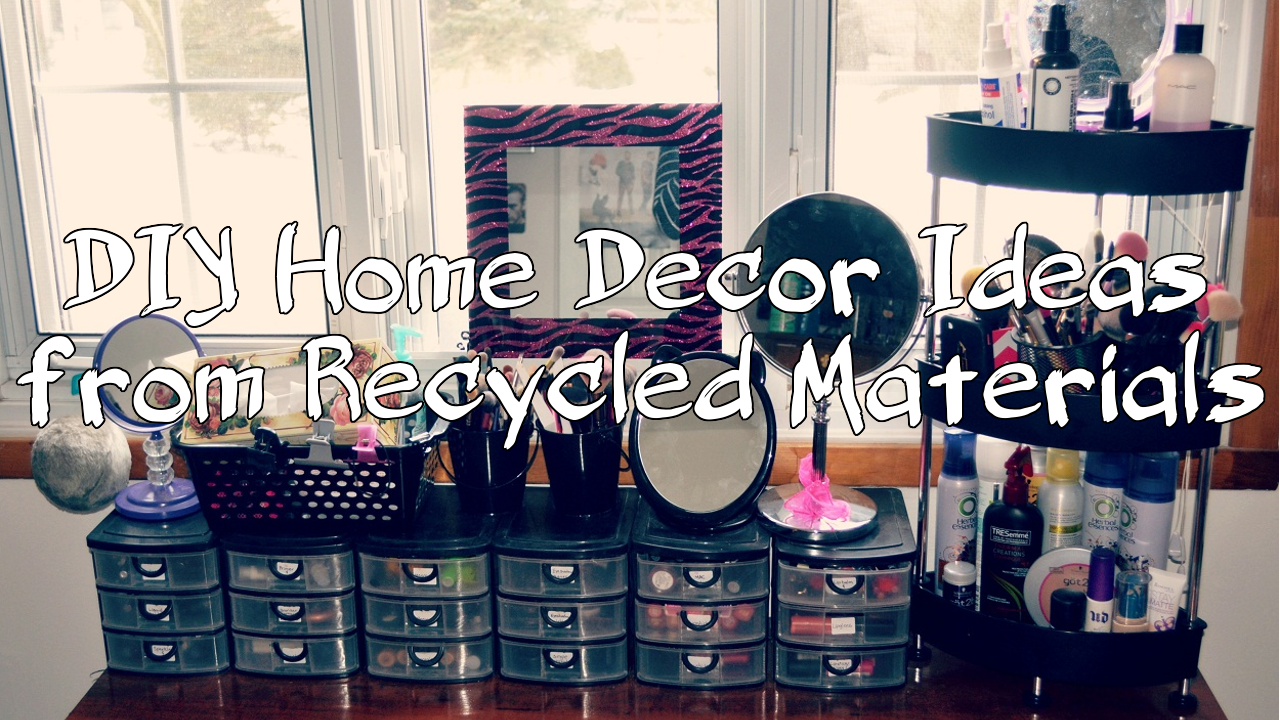DIY Home Decor Ideas from Recycled Materials