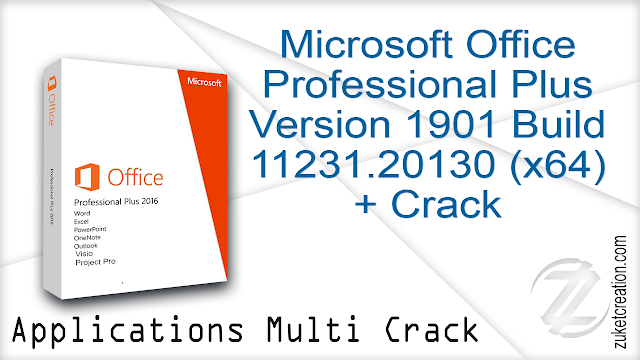Microsoft Office Professional Plus Version 1901 Build 11231.20130 (x64) + Crack