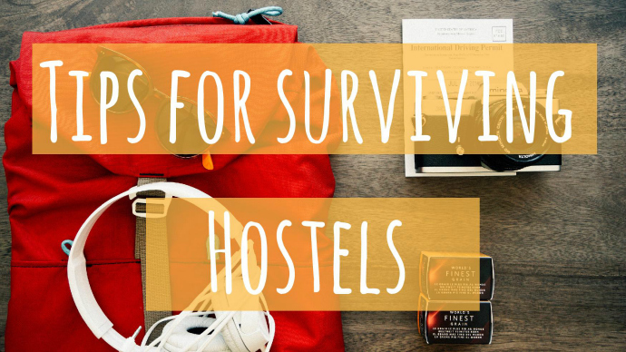 Tips for surviving your stay in a hostel