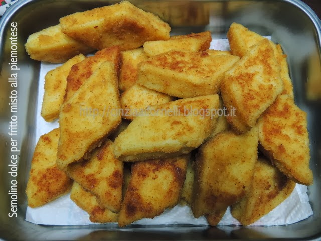 Cinzia ai fornelli Semolino dolce per fritto misto alla piemontese