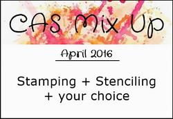 http://casmixup.blogspot.in/2016/04/cas-mix-up-april-challenge.html