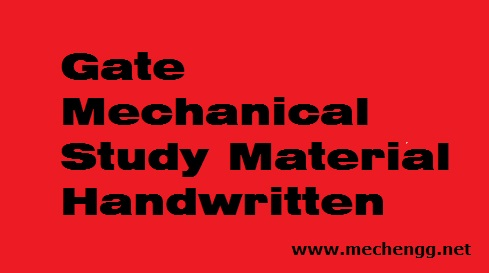 Gate Mechanical Handwritten Study Materials Notes PDF Free Download