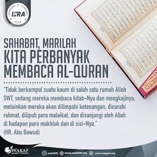 Sahabat, Marilah Kita Perbanyak Membaca Al-Quran - Qoutes - Kajian Islam Tarakan
