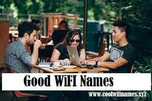 Good WiFI Names