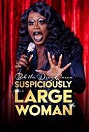 Watch Bob the Drag Queen: Suspiciously Large Woman Online Free 2017 Putlocker