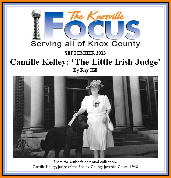 http://www.knoxfocus.com/2013/09/camille-kelley-the-little-irish-judge/