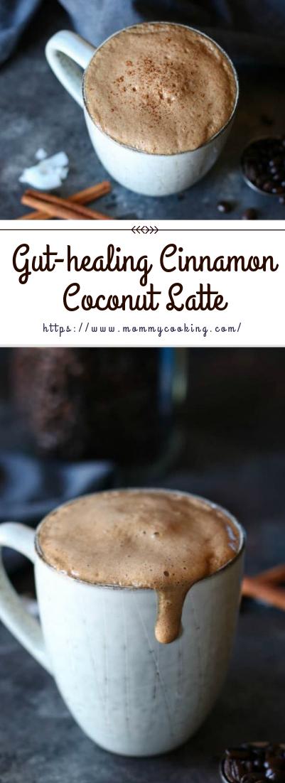Gut-healing Cinnamon Coconut Latte #drink #smoothielatte