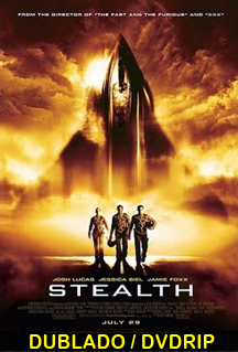 Assistir Stealth – Ameaça Invisível Dublado 2005