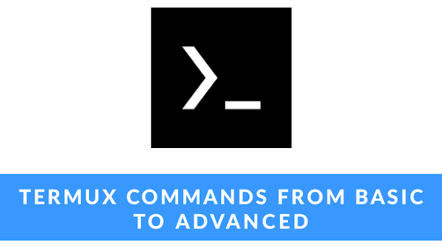 Master The Termux Commands From Basic - Advanced