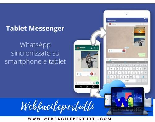 Tablet Messenger | Applicazione che consente di avere WhatsApp contemporaneamente su smartphone e table