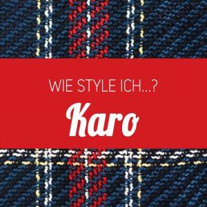 Wie style ich Karo